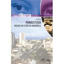 MANAUSTERIA, ENSAIOS NA FLORESTA AMAZÔNICA