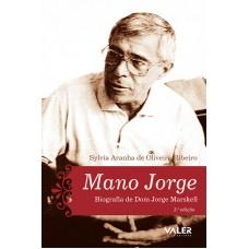 MANO JORGE - BIOGRAFIA DE DOM JORGE MARSKELL