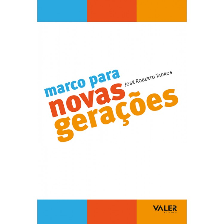 MARCO PARA NOVAS GERAÇÕES