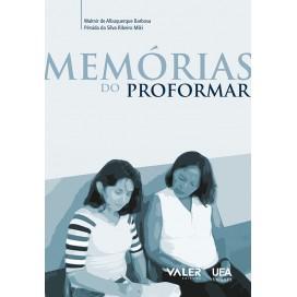 MEMÓRIAS DO PROFORMAR
