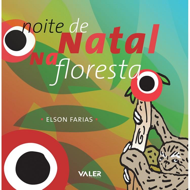 NOITE DE NATAL NA FLORESTA