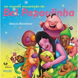 NO MUNDO ENCANTADO DE BEL PAPOULINHA