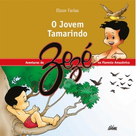 JOVEM TAMARINDO, O - AS AVENTURAS DO ZEZÉ