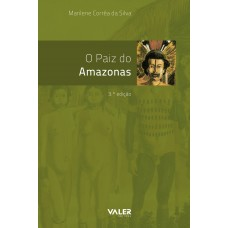 PAIZ DO AMAZONAS, O