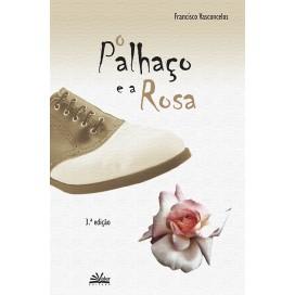 PALHAÇO E A ROSA, O