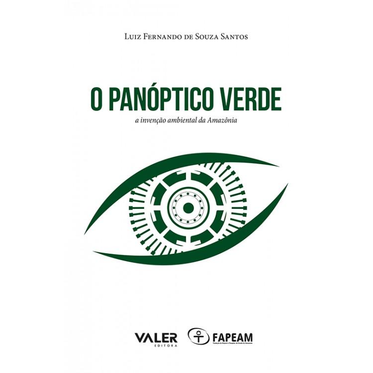 PANÓPTICO VERDE, O
