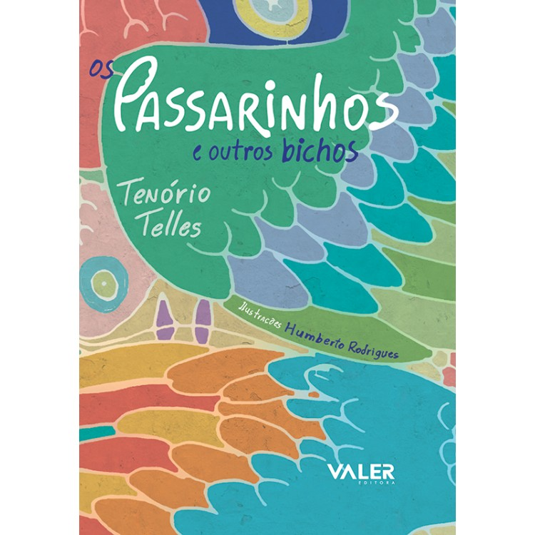 PASSARINHOS E OUTROS BICHOS, OS