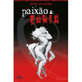 PAIXÃO E FÚRIA
