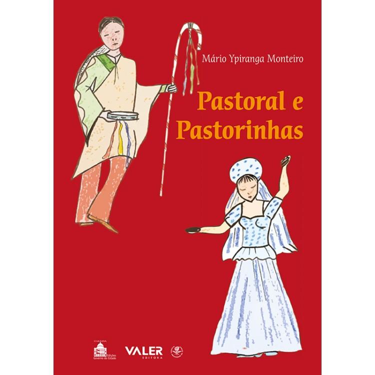 PASTORAL E PASTORINHAS
