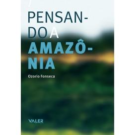 PENSANDO A AMAZÔNIA