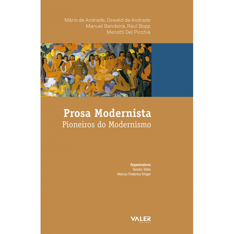 PROSA MODERNISTA - PIONEIROS DO MODERNISMO - MACUNAÍMA