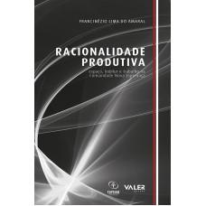 RACIONALIDADE PRODUTIVA – ESPAÇO, HABITUS E TRABALHO NA COMUNIDADE NOVA ESPERANÇA