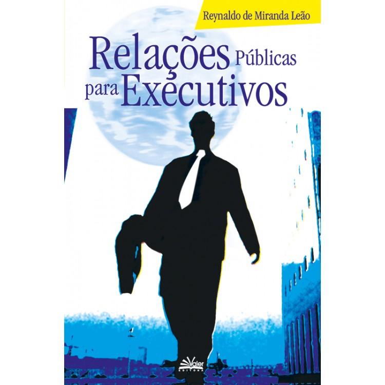 RELAÇÕES PÚBLICAS PARA EXECUTIVOS