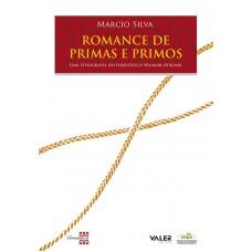 ROMANCE DE PRIMAS E PRIMOS