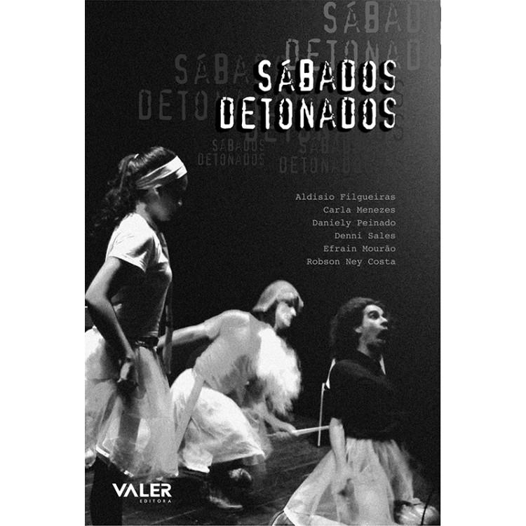 SÁBADOS DETONADOS
