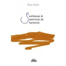 SEMIBREVES E EXERCÍCIOS DE HARMONIA