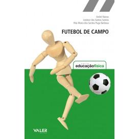 FUTEBOL DE CAMPO - SÉRIE EDUCAÇÃO FÍSICA