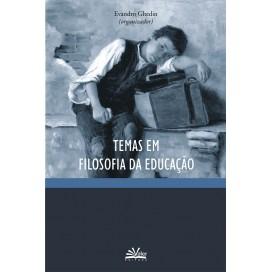 TEMAS EM FILOSOFIA DA EDUCAÇÃO